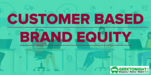 Customer Based Brand Equity | Keller's brand equity model