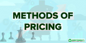 Methods of Pricing & Strategies