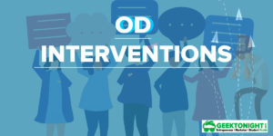 14 OD Interventions | Type, Meaning, Process, Importance