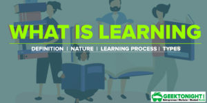 Read more about the article What is Learning? Characteristics, Process, Nature, Types of learners