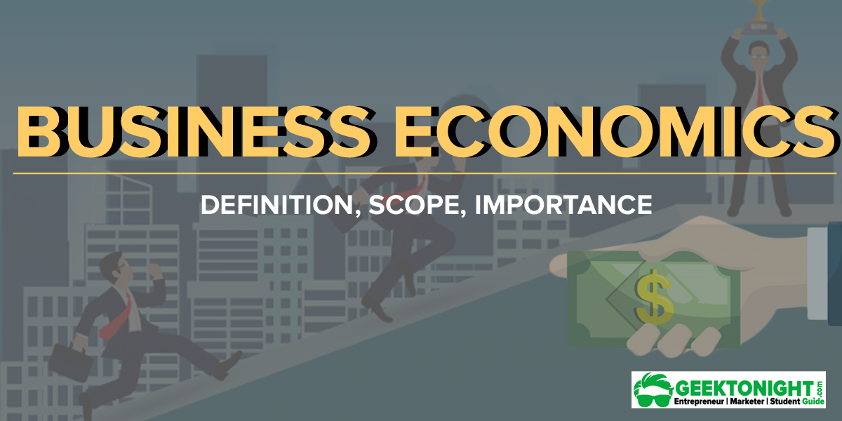 What is Business Economics?