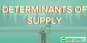 Read more about the article Determinants of Supply