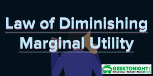 Law of Diminishing Marginal Utility | Economics