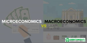Read more about the article Difference Between Micro and Macro Economics