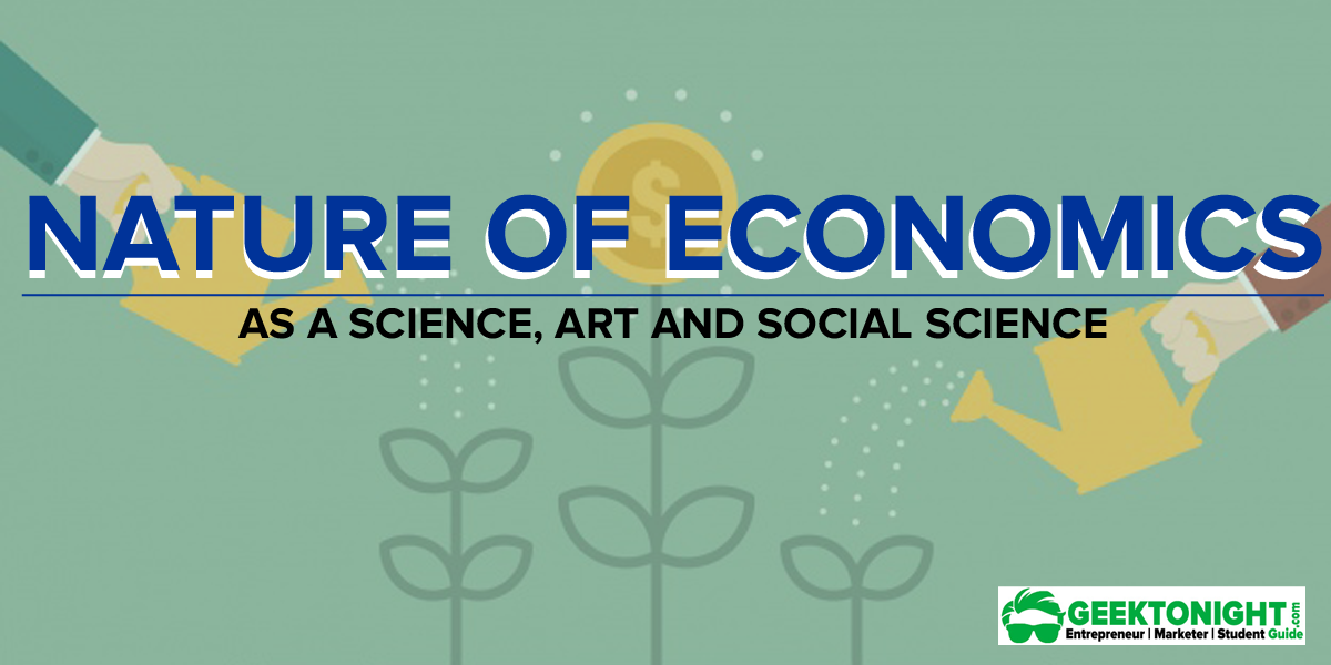 Nature of Economics