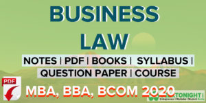 Read more about the article Business Law Notes | PDF, Syllabus | MBA, BBA, B COM 2021