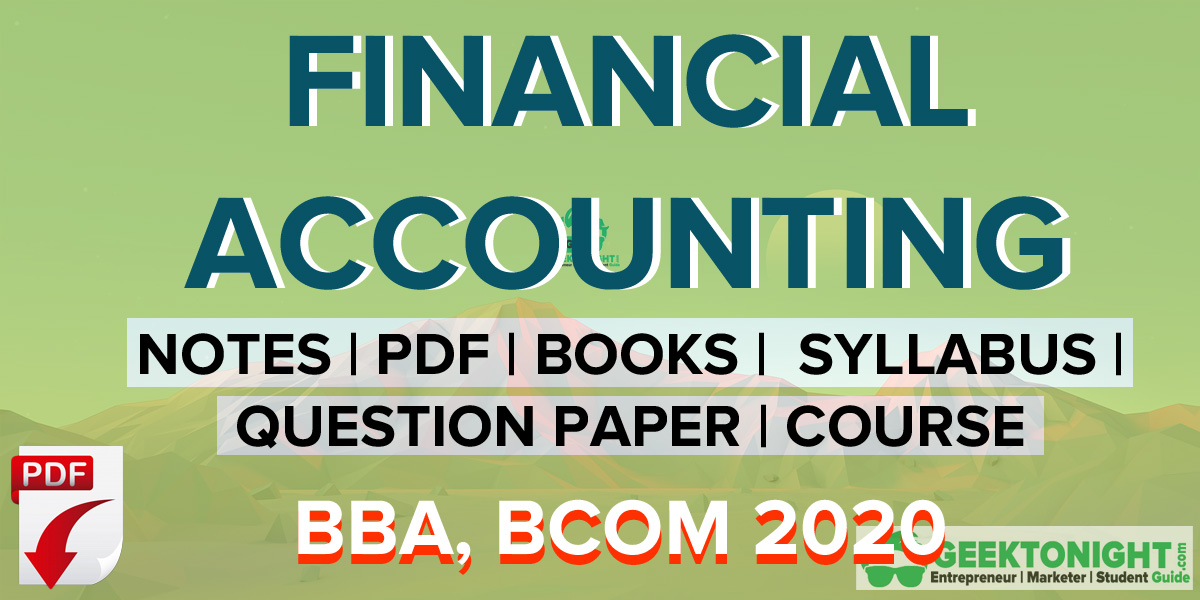 Financial Accounting PDF Notes, Syllabus | BBA, BCOM 2020
