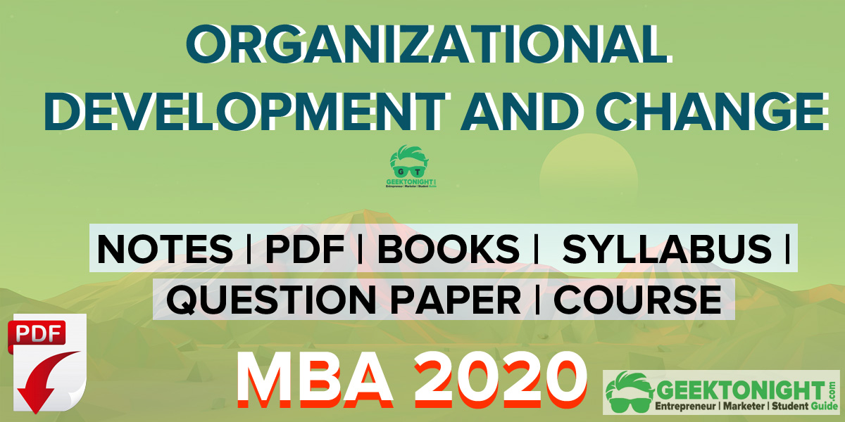 Organisational Development and Change Notes PDF | MBA 2020