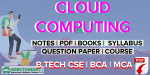 Cloud Computing Notes | PDF, Syllabus, Book | B Tech 2020