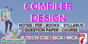 Compiler Design Notes | PDF, Syllabus, Book | B Tech 2021