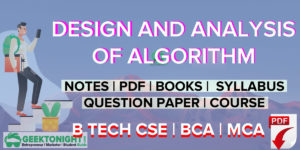 Design and Analysis of Algorithm Notes | PDF, syllabus| B Tech 2020