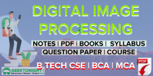 Digital Image Processing Notes | PDF, Syllabus | B Tech 2021