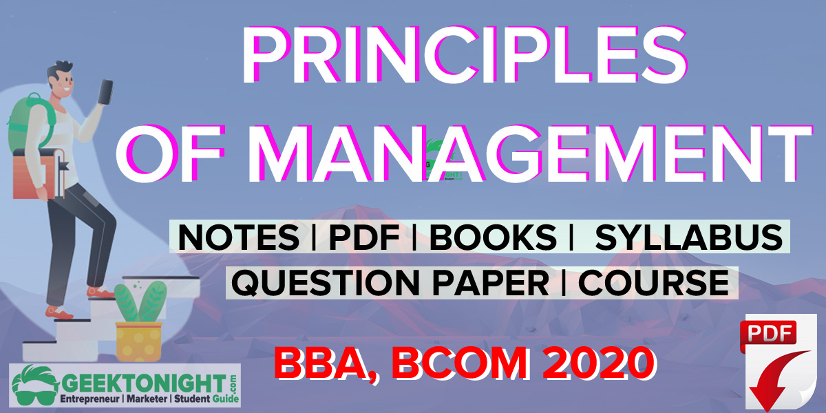Principles of Management PDF | Notes | BBA, B COM 2020